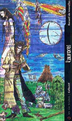 LAurore, premier recueil de nouvelles des éditions Les Six Brumes; Il comprend 13 nouvelles, dont une de Jonathan Reynolds