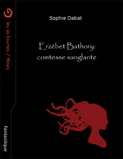 Erzébet Bathory : comtesse sanglante, page couverture
