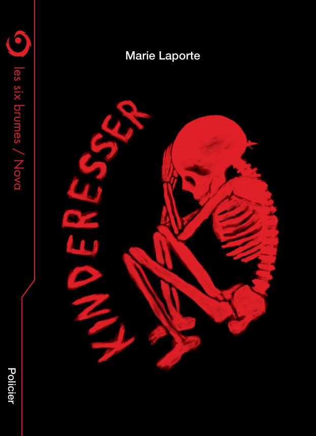 Kinderesser, novella de policier de Marie Laporte publiée aux éditions Les Six Brumes
