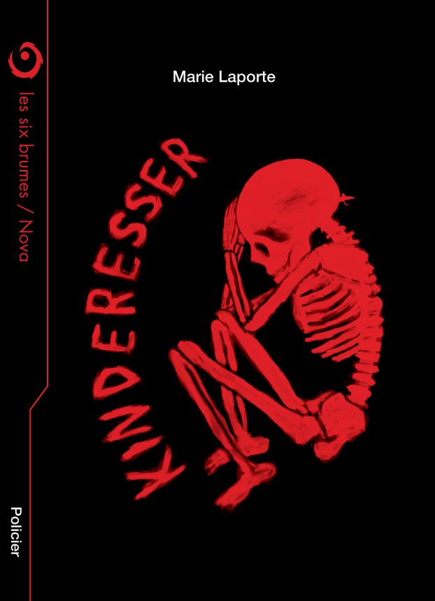 Les Six Brumes - Kinderesser, novella de policier de Marie Laporte dans la Collection Nova