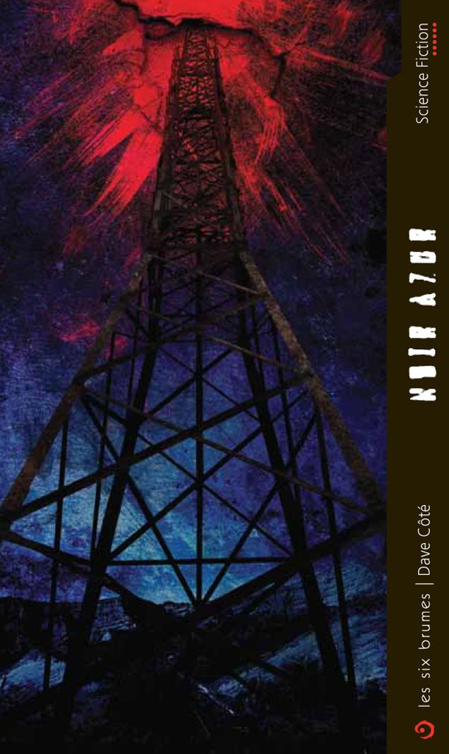 Noir Azur, roman de science-fiction de Dave Côté