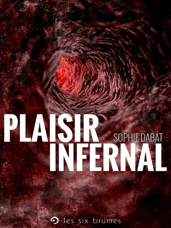 SixBrumes_PlaisirInfernal_PC_72ppp