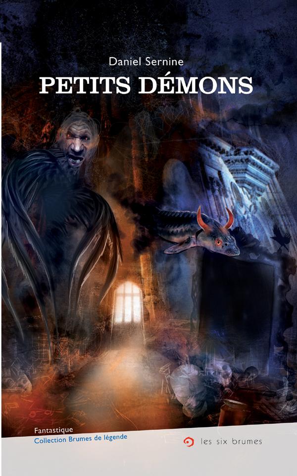 Petits démons, un recueil de nouvelles fantastiques de Daniel Sernine