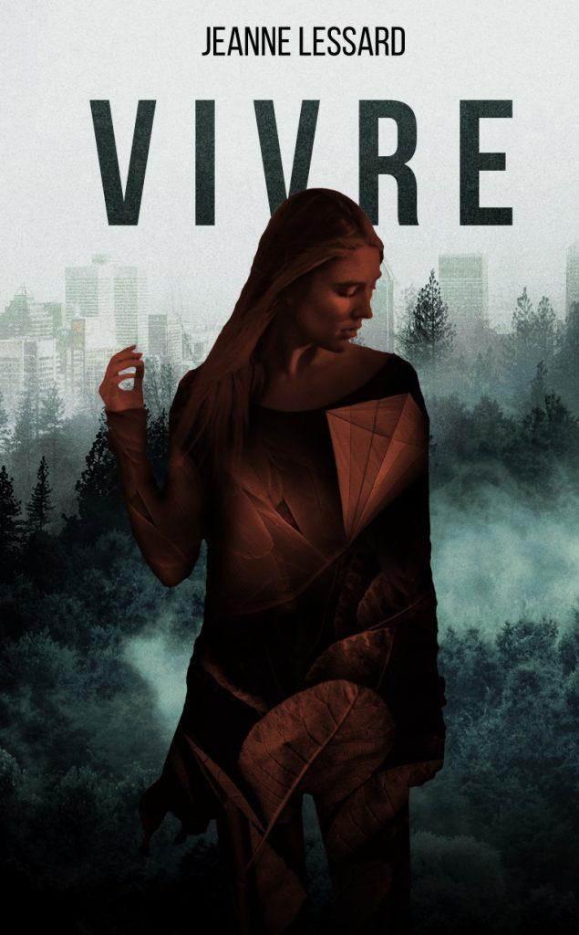 Vivre, roman par fragments de Jeanne Lessard